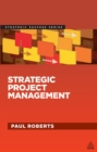 Strategic Project Management : Creating the Conditions for Success - eBook