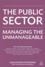 The Public Sector : Managing the Unmanageable - Book