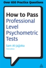 How to Pass Professional Level Psychometric Tests : Challenging Practice Questions for Graduate and Professional Recruitment - eBook