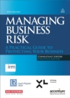 Managing Business Risk : A Practical Guide to Protecting Your Business - Book