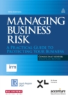 Managing Business Risk : A Practical Guide to Protecting Your Business - eBook