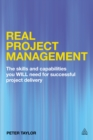 Real Project Management : The Skills and Capabilities You WILL Need for Successful Project Delivery - eBook