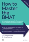 How to Master the BMAT : Unbeatable Preparation for Success in the BioMedical Admissions Test - eBook