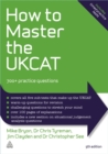 How to Master the UKCAT : 700+ Practice Questions - Book