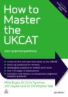 How to Master the UKCAT : 700+ Practice Questions - eBook