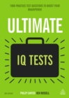 Ultimate IQ Tests : 1000 Practice Test Questions to Boost Your Brainpower - eBook