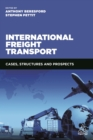 International Freight Transport : Cases, Structures and Prospects - eBook