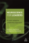 Neuroscience for Leaders : A Brain Adaptive Leadership Approach - Book