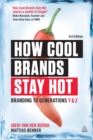 How Cool Brands Stay Hot : Branding to Generations Y and Z - eBook