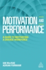 Motivation and Performance : A Guide to Motivating a Diverse Workforce - Book