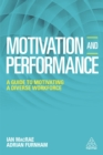 Motivation and Performance : A Guide to Motivating a Diverse Workforce - eBook