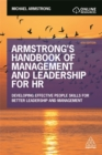 Armstrong's Handbook of Management and Leadership for HR : Developing Effective People Skills for Better Leadership and Management - Book