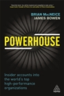 Powerhouse : Insider Accounts into the World's Top High-performance Organizations - Book