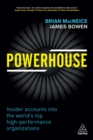 Powerhouse : Insider Accounts into the World's Top High-performance Organizations - eBook