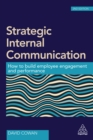 Strategic Internal Communication : How to Build Employee Engagement and Performance - eBook