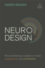 Neuro Design : Neuromarketing Insights to Boost Engagement and Profitability - Book