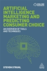 Artificial Intelligence Marketing and Predicting Consumer Choice : An Overview of Tools and Techniques - Book