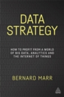 Data Strategy : How to Profit from a World of Big Data, Analytics and the Internet of Things - Book