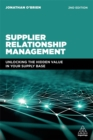 Supplier Relationship Management : Unlocking the Hidden Value in Your Supply Base - Book