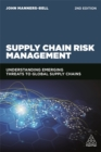Supply Chain Risk Management : Understanding Emerging Threats to Global Supply Chains - Book