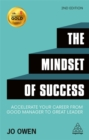 The Mindset of Success : Accelerate Your Career from Good Manager to Great Leader - Book