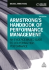 Armstrong's Handbook of Performance Management : An Evidence-Based Guide to Delivering High Performance - Book