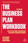 The Business Plan Workbook : A Step-By-Step Guide to Creating and Developing a Successful Business - eBook