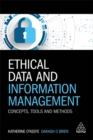 Ethical Data and Information Management : Concepts, Tools and Methods - Book