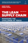 The Lean Supply Chain : Managing the Challenge at Tesco - Book