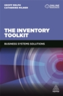 The Inventory Toolkit : Business Systems Solutions - Book