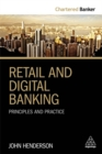Retail and Digital Banking : Principles and Practice - Book