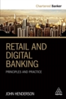 Retail and Digital Banking : Principles and Practice - eBook