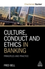Culture, Conduct and Ethics in Banking : Principles and Practice - eBook