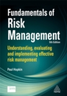 Fundamentals of Risk Management : Understanding, Evaluating and Implementing Effective Risk Management - Book