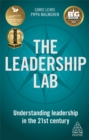 The Leadership Lab : Understanding Leadership in the 21st Century - Book