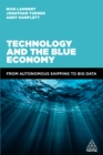 Technology and the Blue Economy : From Autonomous Shipping to Big Data - eBook