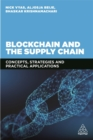 Blockchain and the Supply Chain : Concepts, Strategies and Practical Applications - Book