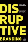 Disruptive Branding : How to Win in Times of Change - eBook