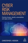 Cyber Risk Management : Prioritize Threats, Identify Vulnerabilities and Apply Controls - Book