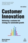 Customer Innovation : Delivering a Customer-Led Strategy for Sustainable Growth - Book