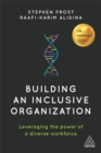 Building an Inclusive Organization : Leveraging the Power of a Diverse Workforce - Book