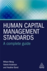 Human Capital Management Standards : A Complete Guide - Book