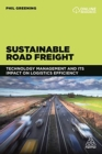 Sustainable Road Freight : Technology Management and its Impact on Logistics Efficiency - Book