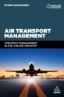 Air Transport Management : Strategic Management in the Airline Industry - eBook