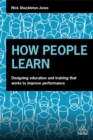 How People Learn : Designing Education and Training that Works to Improve Performance - Book