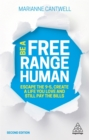 Be A Free Range Human : Escape the 9-5, Create a Life You Love and Still Pay the Bills - Book