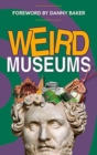 Weird Museums - Book