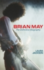 Brian May : The definitive biography - Book