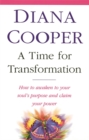 A Time For Transformation : How to awaken to your soul's purpose and claim your power - Book