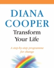 Transform Your Life : A step-by-step programme for change - Book